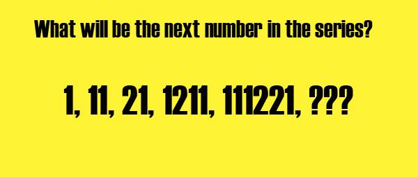 Next number in series 1, 11, 21, 1211, 111221