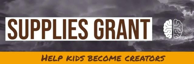classroom grant   supplies help kids become creators   makerspace grant