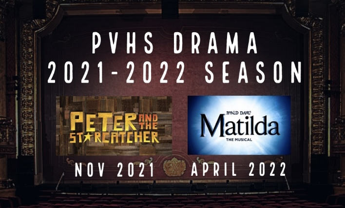 PVHS Drama Department 2021-2022 Season