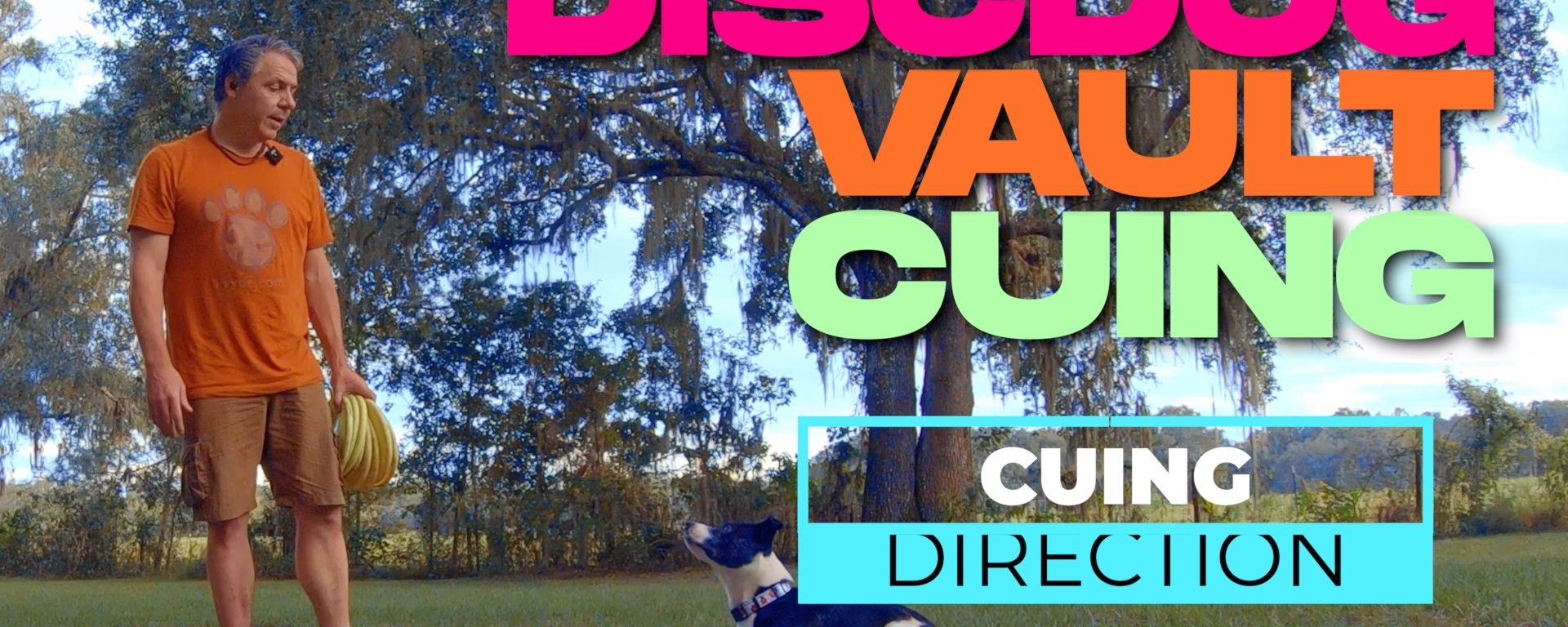 Disc Dog Vault Training | Cuing Direction