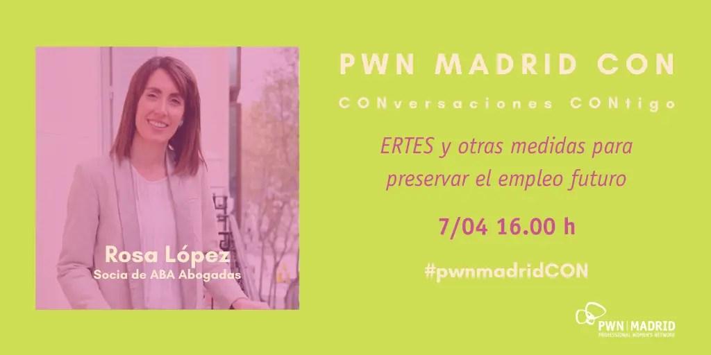 PWN Madrid CON Rosa López: ERTES y otras medidas para preservar el empleo futuro