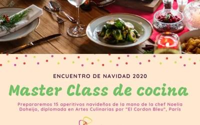 ENCUENTRO DE NAVIDAD 2020 | MASTER CLASS DE COCINA CON LA CHEF NOELIA DOHEIJO