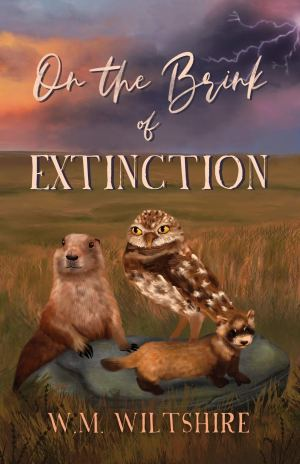 On the Brink of Extinction - WM Wiltshire