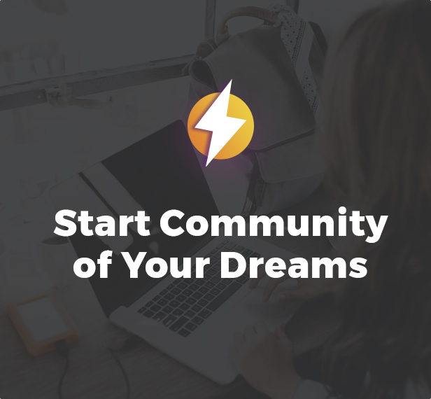 Start Community of Your Dreams