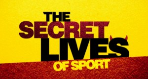 The Secret Lives Of Sport