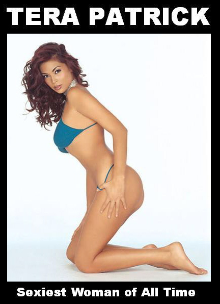 Tera Patrick Sexiest Woman of All Time