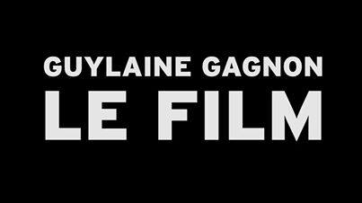 Guylaine Gagnon le film