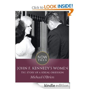 JFK John F Kennedy women sexual obsession
