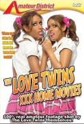 The Love Twins XXX Home Movie