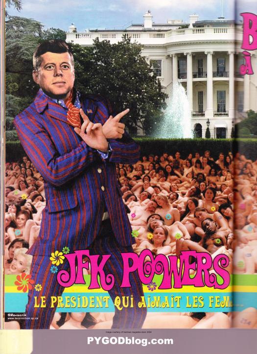 President JFK Kennedy Austin Powers womanizer