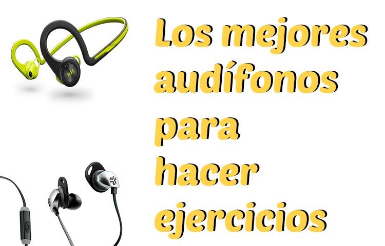 los-mejores-audifonos-para-hacer-ejercicios