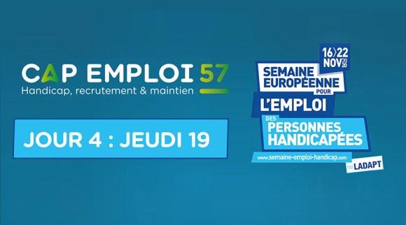 La Semaine Européenne pour l'Emploi des Personnes Handicapée : JOUR 4