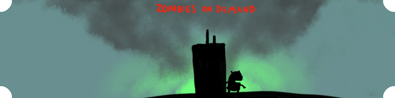 Zombies on Demand