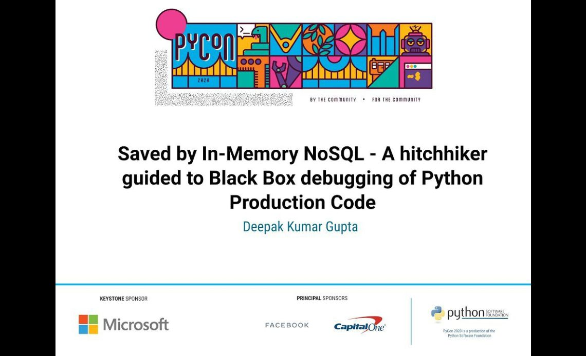 learn-python-with-saved-by-in-memory-nosql-by-deepak-kumar-gupta-pycon-2020-video