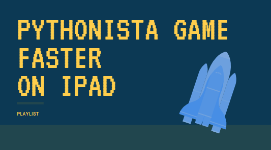 Pythonista: make a game faster | python programming