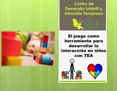 El Juego como herramienta para desarrollar la interacción en niños con TEA