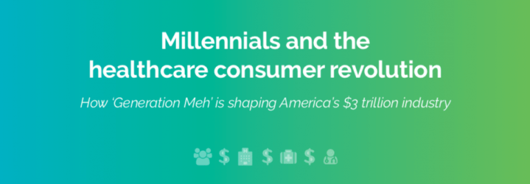 Millennials and the Healthcare Consumer Revolution