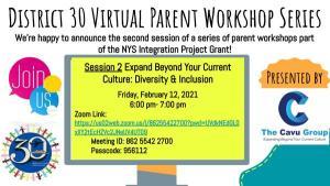 District 30 Virtual Parent Workshop Series 2 (on Feb 12, 2021)
