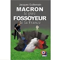 """Q INFOS - """"MACRON le pire FOSSOYEUR de la France"""" par Jacque Guillemain."""