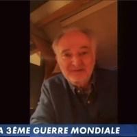 """Un peu de Jacques a dit : """"Jacques Attali annonce la 3ème guerre mondiale pour bientôt""""."""