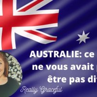QT : Australie, ce qu'on ne vous avait peut-être pas dit!