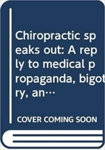 Chiropractic Speaks Out