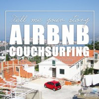 TELL ME YOUR COUCHSURFING AND AIRBNB STORY