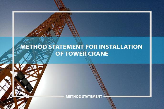 method statement installation tower crane