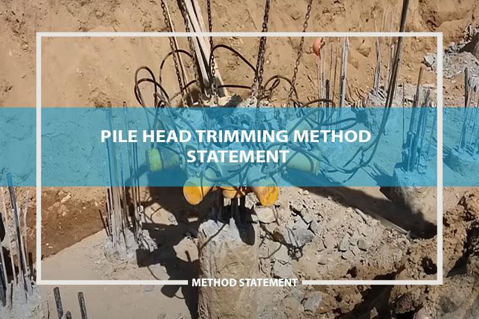 pile head trimming method statement