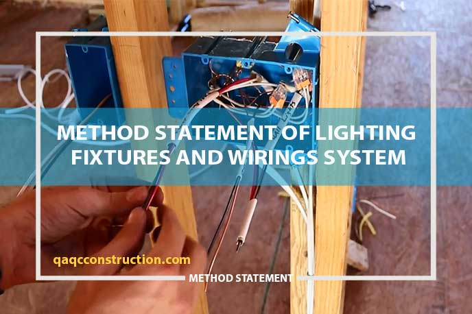 method statement of lighting fixtures and wirings system
