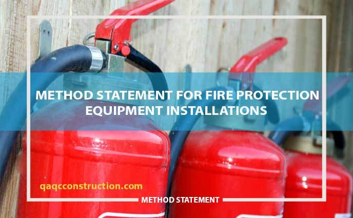 method statement fire protection equipment