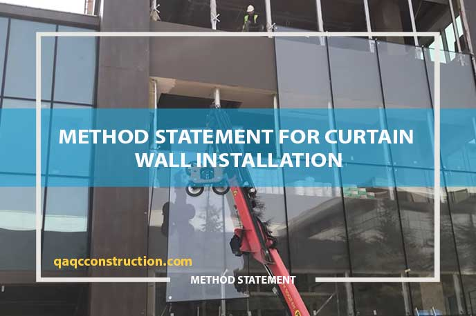 method statement for curtain wall-glazed installation
