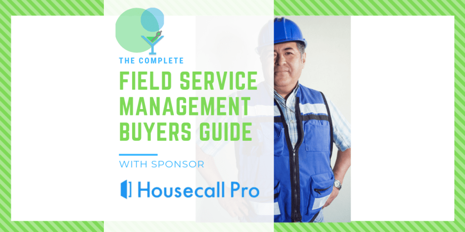 Field Service Management Buyers Guide