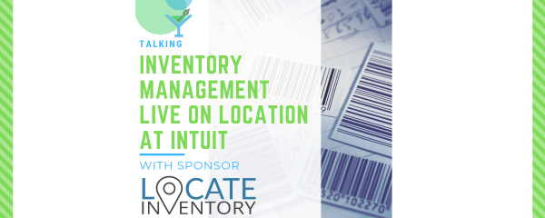 Talking Inventory Management with LOCATE Inventory–On Location from Inuit