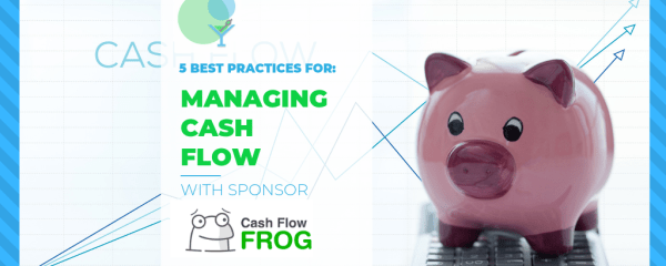 5 Best Practices for Managing Cash Flow