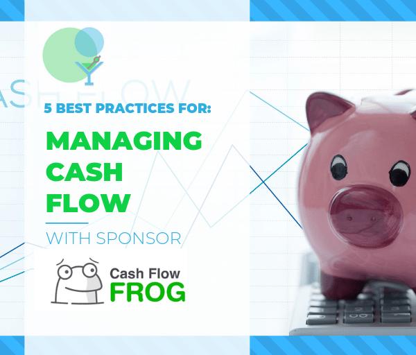 5 Best Practices for Managing Cash Flow