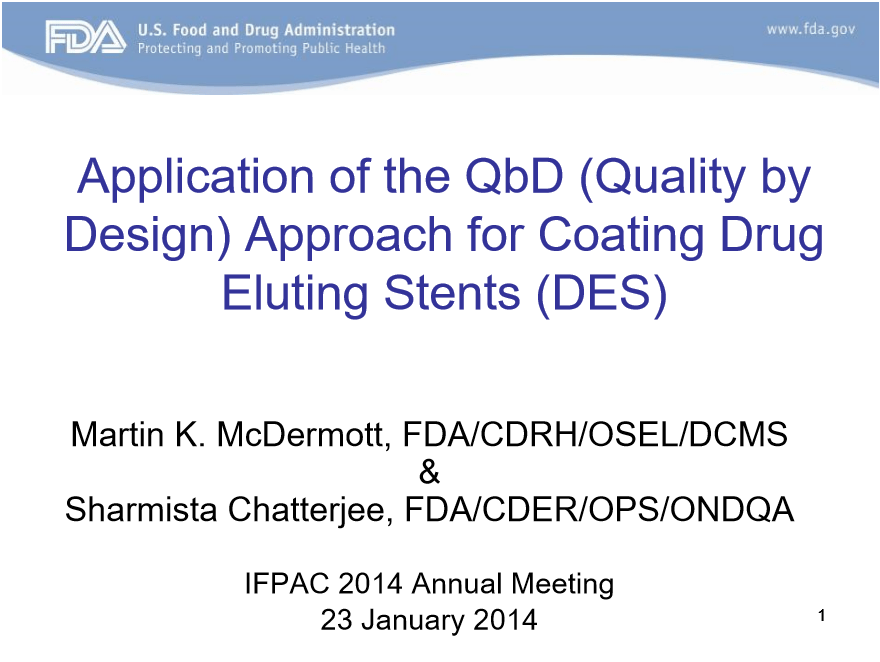QbD Implementation on Medical Devices (Drug Eluting Stents