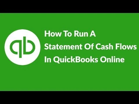 How To Run A Statement Of Cash Flows In QuickBooks Online