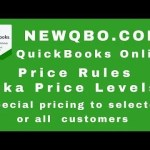 QuickBooks Online QBO Price Rules (aka Price Levels) – Special pricing for selected or all customers