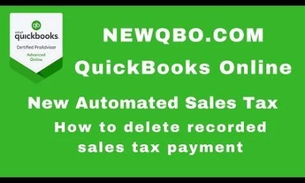 Quickbooks Online Automated Sales Tax – How to delete recorded sales tax payment in sales tax center
