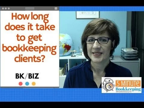 Video: How long does it take to get bookkeeping clients?