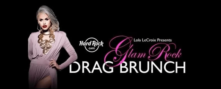GLAM ROCK DRAG BRUNCH hosted by Lola LeCroix