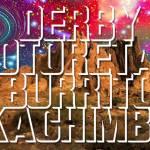 Derby Motoreta´s Burrito Kachinba – Próximos conciertos