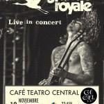 Grande Royale – Café Teatro Central – Baeza – 13 Noviembre
