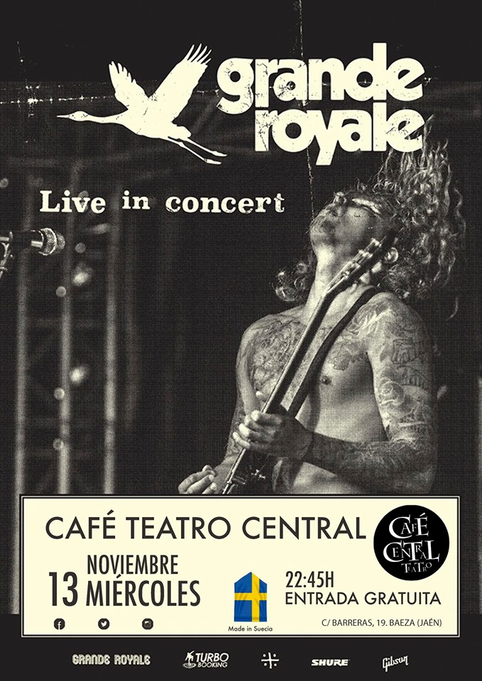 13 Noviemmbre - Grande Royale - Café Teatro Central - Baeza