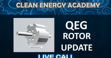 Clean Energy Academy: QEG Rotor Updates Live Call Sunday July 12