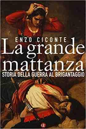 Storia della Guerra al Brigantaggio 900 Enzo Ciconte