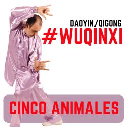 Qigong Wuqinxi de los cinco animales