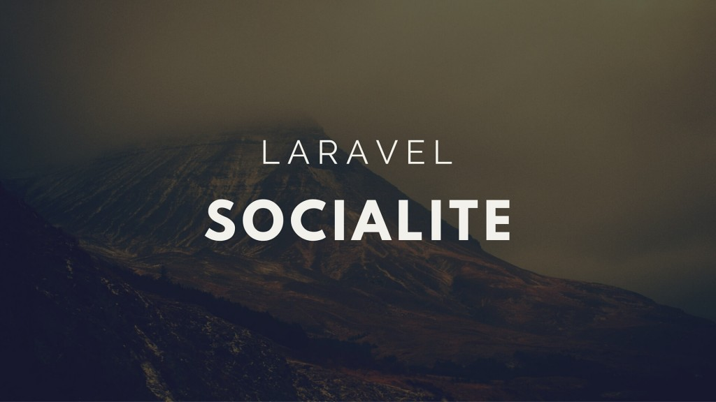 Laravel Socialite Guide For Popular Social Media - QITANA