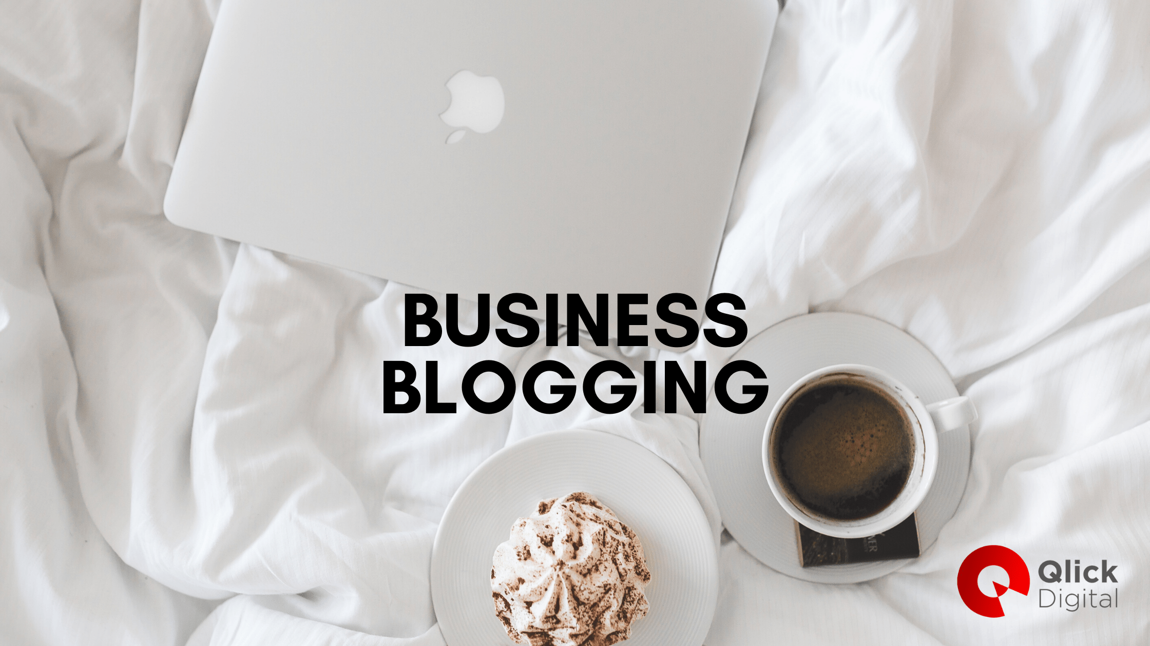 Business Blogging To Drive Traffic & Sales
